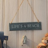 Blue Life's A Beach Sign