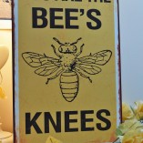 You Are The Bee's Knees Metal Sign 1
