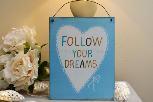 Follow Your Dreams Metal Sign