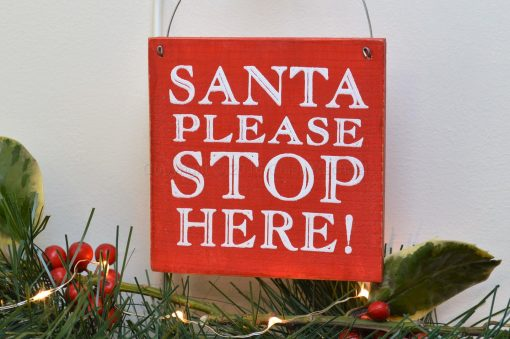 Santa Please Stop Here Mini Sign 1
