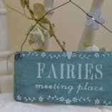 Hanging Fairies Meeting Place Sign