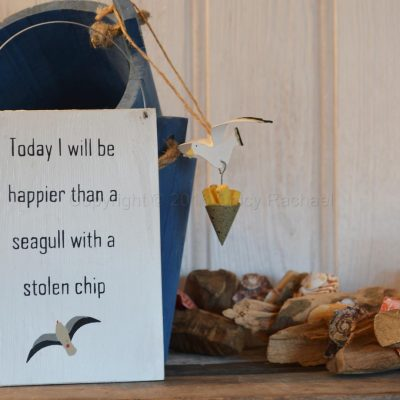 Happier Than A Seagull With A Stolen Chip Sign