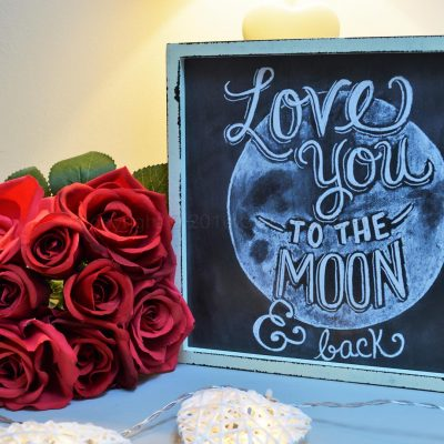 Chalkboard Love You To The Moon And Back Sign