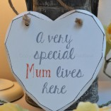 A Very Special Mum Lives Here Heart Plaque