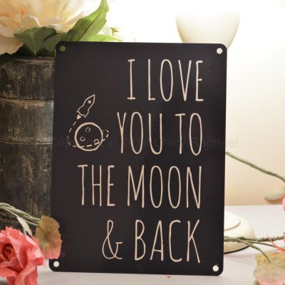 Metal Love You To The Moon And Back Black Metal Sign