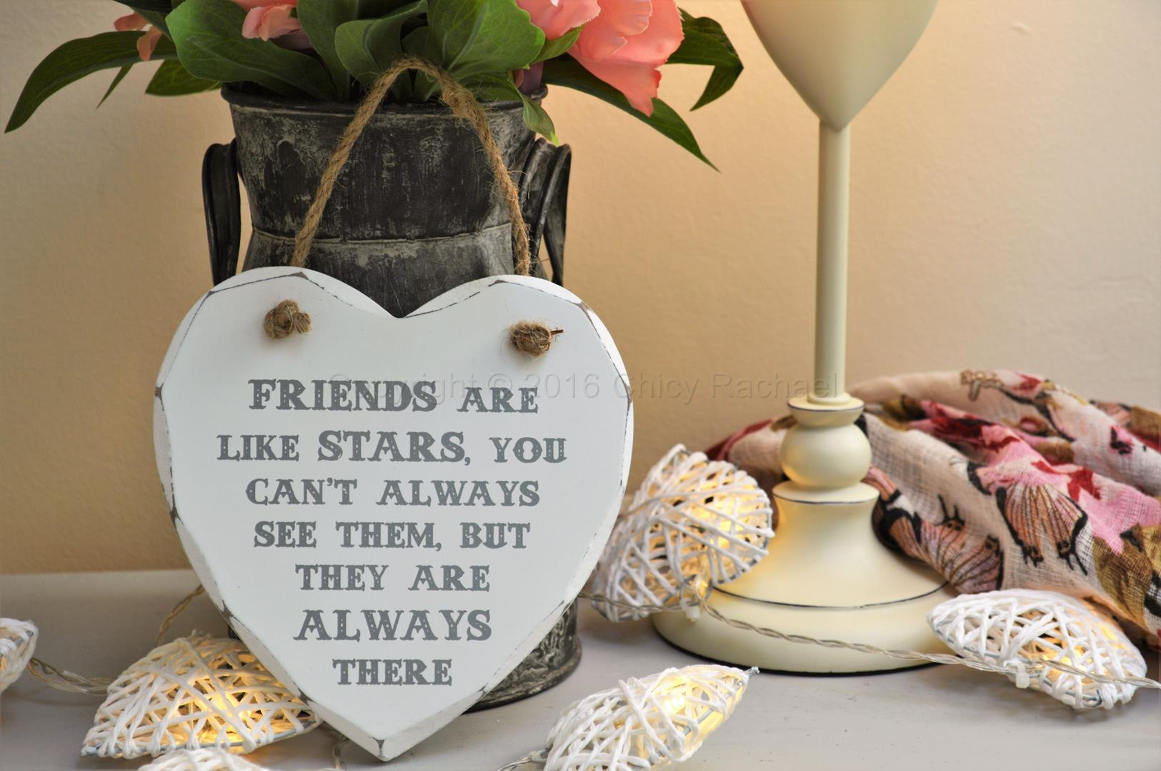 Friends Are Like Stars Heart Plaque Chicy Rachael