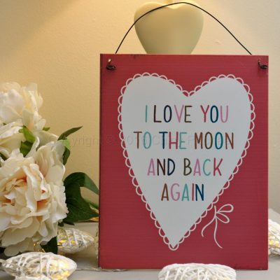 Pink Love You To The Moon And Back Again Metal Sign