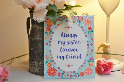 Always My Sister Forever My Friend Metal Sign