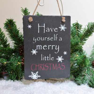 Slate Have Yourself A Merry Little Christmas Hanging Sign