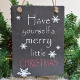 Slate Have Yourself A Merry Little Christmas Hanging Sign 1
