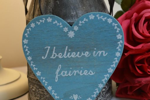 I Believe In Fairies Heart Plaque