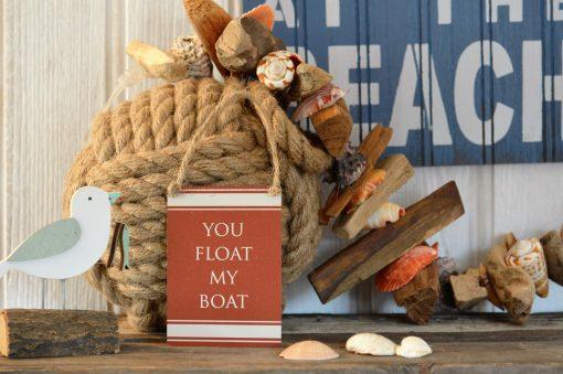 You Float My Boat Mini Metal Sign
