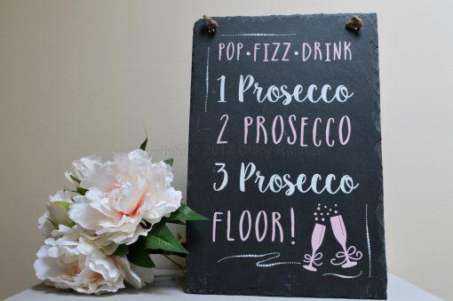 1 Prosecco 2 Prosecco 3 Prosecco Floor Slate Sign 2