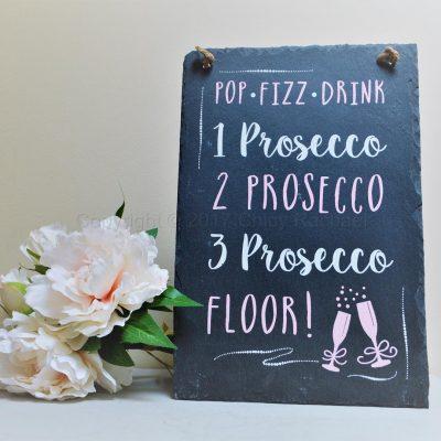 1 Prosecco 2 Prosecco 3 Prosecco Floor Slate Sign 8