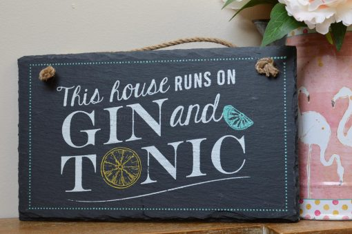 This House Runs On Gin And Tonic 2
