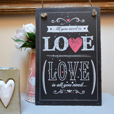LOVE IS ALL YOU NEED HANGING SLATE SIGN 4