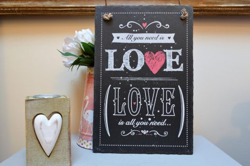 LOVE IS ALL YOU NEED HANGING SLATE SIGN