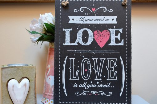 LOVE IS ALL YOU NEED HANGING SLATE SIGN 7