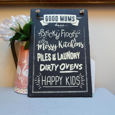 GOOD MUM HANGING SLATE SIGN 2